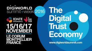 DigiWorld Summit 2016: The Digital Trust Economy