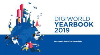 DigiWorld Yearbook 2019 : les grandes tendances de l'économie numérique à horizon 2025