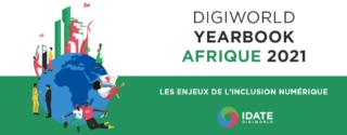 [PUBLICATION] DigiWorld Yearbook Afrique 2021